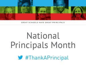 National Principals Month #ThankAPrincipal