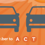 graphic of two cars with the words Remember to ACT